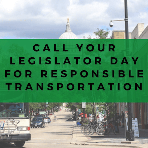 Call Your Legislator For Responsible Transportation